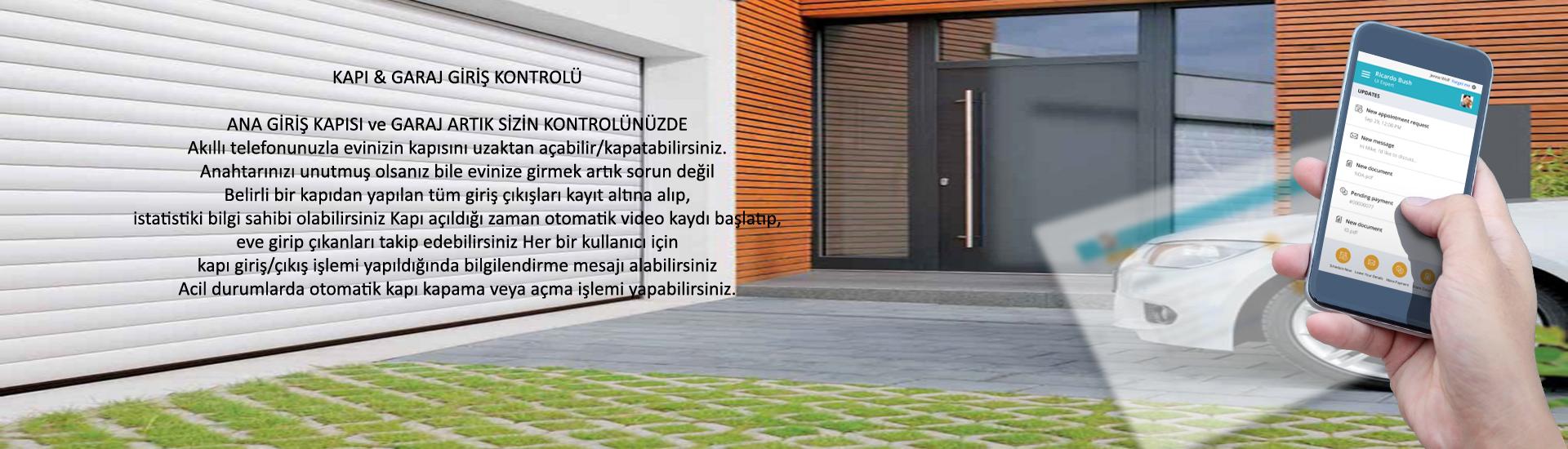 KAPI & GARAJ GİRİŞ KONTROLÜ